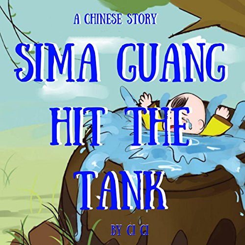 Sima Guang Hit the Tank audiobook cover art