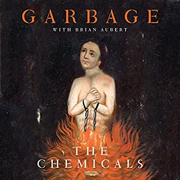 The Chemicals / On Fire