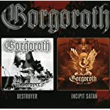 Destroyer/Incipit Sata by Gorgoroth (2008-05-03)