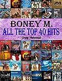 Boney M.: All The Top 40 Hits