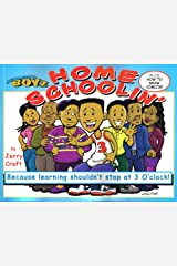 Mama's Boyz: Home Schoolin, Because Learning Shouldn't Stop at 3 O'clock!: 1 Paperback