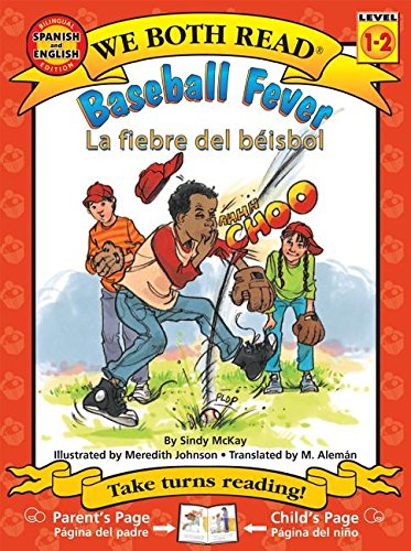 Baseball Fever/La Fiebre del Beisbol (We Both Read Bilingual)