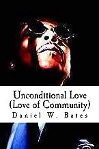 Unconditional Love (Love of Community)