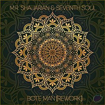 Bote Man (Rework)