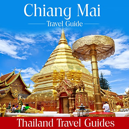 Chiang Mai Travel Guide audiobook cover art