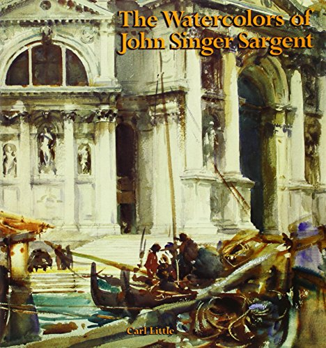 The Watercolors of John Singer Sargent