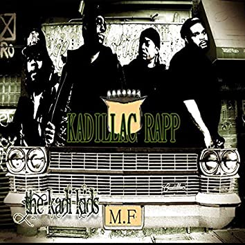 Kadilac Rap Remastered