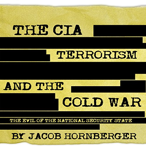 The CIA, Terrorism, and the Cold War audiobook cover art