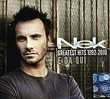 Nek. Greatest Hits 1992-2010