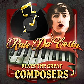 Plays the Great Composers