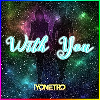 With You (feat. Shauna Cardwell)