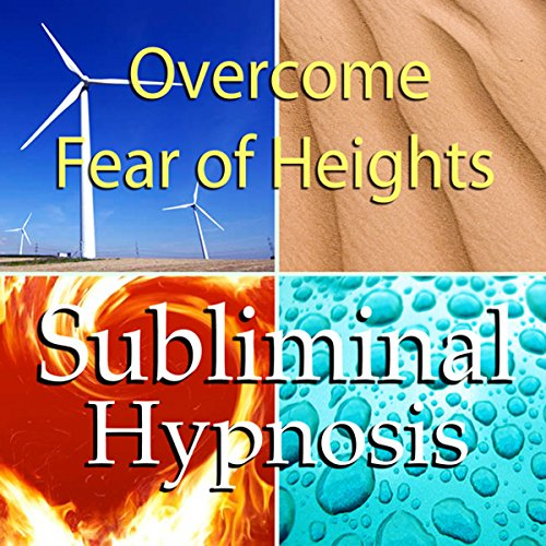 Overcome Fear of Heights Subliminal Affirmations cover art
