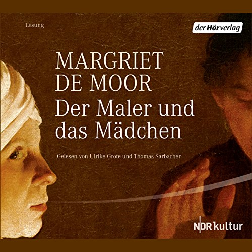 Der Maler und das Mädchen                   By:                                                                                                                                 Margriet de Moor                               Narrated by:                                                                                                                                 Ulrich Grote,                                                                                        Thomas Sarbacher                      Length: 5 hrs and 53 mins     Not rated yet     Overall 0.0