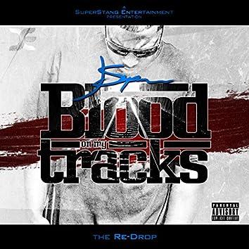 Blood On My Tracks (Re-Drop)