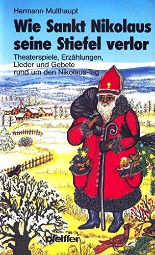 Wie Sankt Nikolaus seine Stiefel verlor