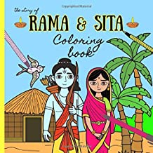 The Story Of Rama & Sita Coloring Book: For Kids. Beautiful illustrations Depicting The Diwali Story,The Festival Of Light, Rama and Sita.