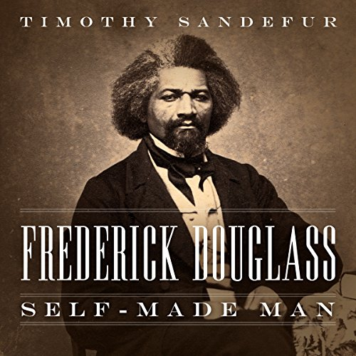 Frederick Douglass: Self-Made Man audiobook cover art