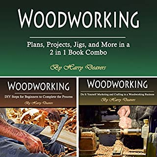 Woodworking: Plans, Projects, Jigs, and More in a 2 in 1 Book Combo audiobook cover art