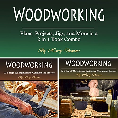 Woodworking: Plans, Projects, Jigs, and More in a 2 in 1 Book Combo cover art