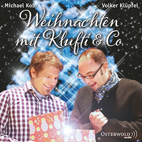 Weihnachten mit Klufti & Co.                   By:                                                                                                                                 Volker Klüpfel,                                                                                        Michael Kobr                               Narrated by:                                                                                                                                 Volker Klüpfel,                                                                                        Michael Kobr                      Length: 1 hr and 46 mins     Not rated yet     Overall 0.0