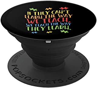 Autism Awareness Teacher Teach Learn Special Ed Teacher Gift PopSockets Grip and Stand for Phones and Tablets