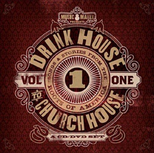 Music Maker: Drink House to Church House by Various Artists