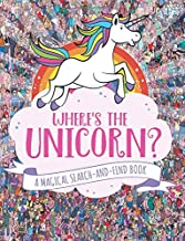 Where's the Unicorn?: A Magical Search-and-Find Book (Remarkable Animals Search and Find)