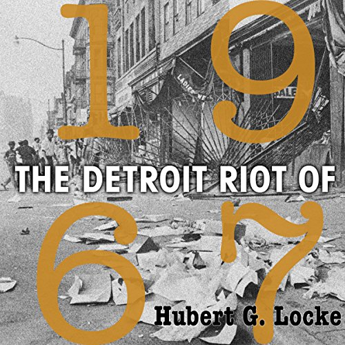 The Detroit Riot of 1967 audiobook cover art