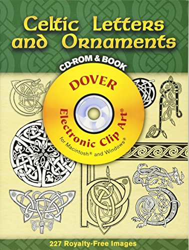 Celtic Letters and Ornaments CD-ROM and Book (Dover Electronic Clip Art)