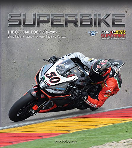 Superbike: The Official Book 2014-2015 New Hampshire