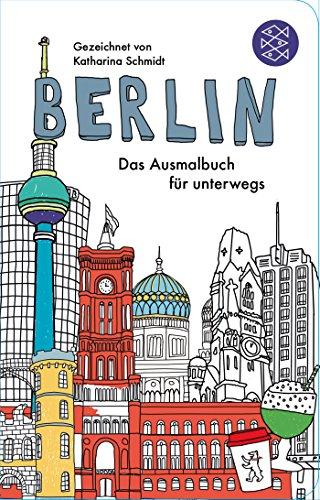 Berlin - Das Ausmalbuch für unterwegs (Fischer Taschenbibliothek)