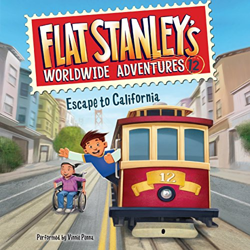 Escape to California     Flat Stanley's Worldwide Adventures, Book 12              By:                                                                                                                                 Jeff Brown                               Narrated by:                                                                                                                                 Vinnie Penna                      Length: 52 mins     3 ratings     Overall 4.3