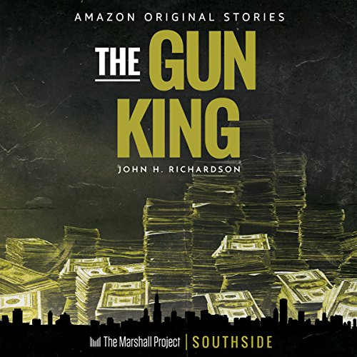 The Gun King (The Marshall Project) audiobook cover art