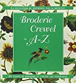 Broderie Crewel de A-Z de Sue Gardner