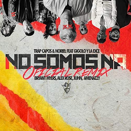 Trap Capos & Noriel feat. Gigolo Y La Exce, Bryant Myers, Alex Rose, Juhn & Amenazzy