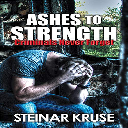 Ashes to Strength audiobook cover art