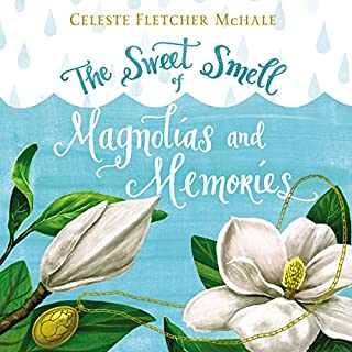 The Sweet Smell of Magnolias and Memories cover art