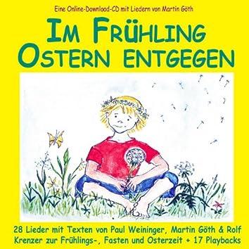 Im Frühling Ostern entgegen - Lieder zur Frühlings-, Fasten und Osterzeit