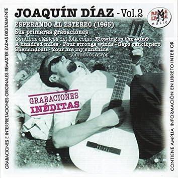 Joaquín Díaz Vol.2. Esperando al Estéreo (1960). Sus Primeras Grabaciones
