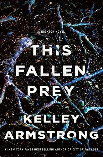 This Fallen Prey: A Rockton Novel (Casey Duncan Novels Book 3) (English Edition)