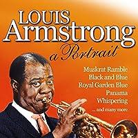 Louis Armstrong - A Portrait