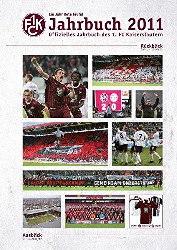 1. FC Kaiserslautern: Das offizielle Jahrbuch 2011