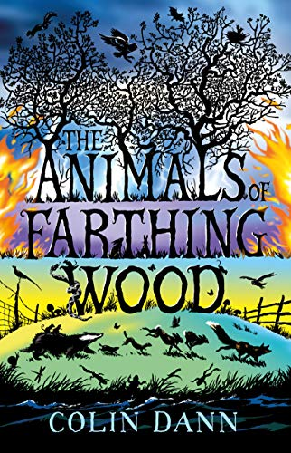The Animals of Farthing Wood by [Colin Dann]