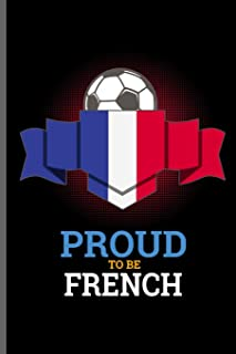 Proud to be French: World Cup Football Soccer notebooks gift (6