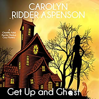 Get Up and Ghost: A Chantilly Adair Psychic Medium Cozy Mystery audiobook cover art