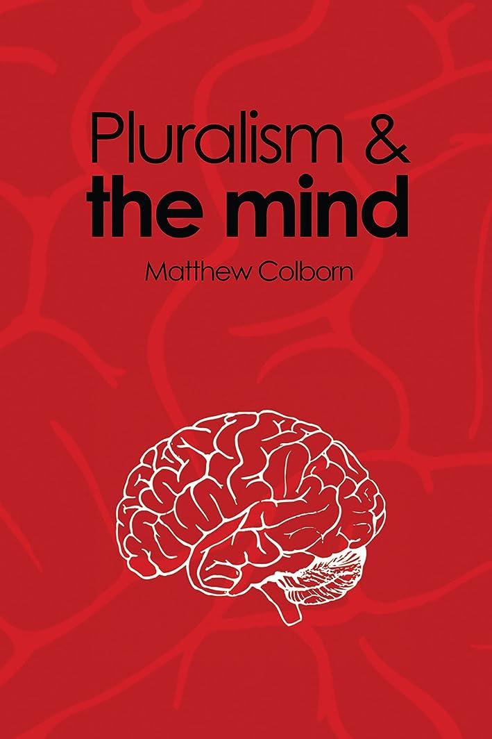 干渉する重量Pluralism and the Mind (English Edition)