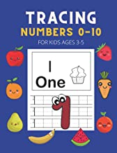 Tracing Numbers 0-10 for Kids Ages 3-5: Trace and Practice Number Workbook for Kids Ages 3-5 Kids Activity Handwriting Boo...