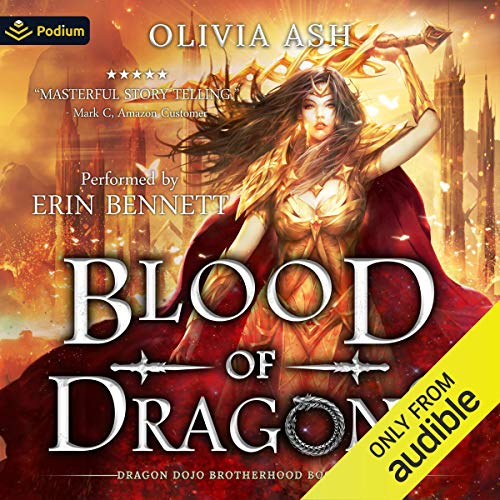 Blood of Dragons Audiobook By Olivia Ash cover art