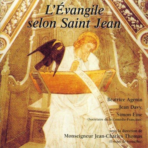 Couverture de L'Évangile selon Saint Jean : Dans la version de la Bible de Jérusalem