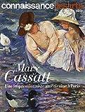 MARY CASSATT - UNE IMPRESSIONNISTE AMERICAINE A PARIE